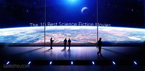the best of science fiction the 10 best science fiction la vie zine