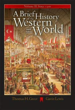 a brief history of western a brief history of the western world volume ii since 1300 with cd rom and infotrac edition