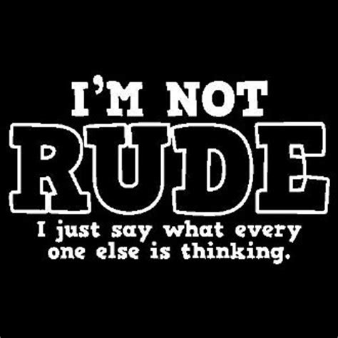 Im Not Says Gisele by Rude Quotes Rude Sayings Rude Picture Quotes