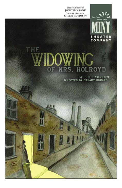 widowing   holroyd program  mint theater