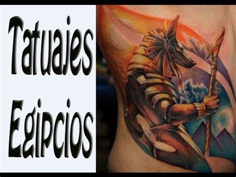imagenes egipcias para tatuajes tatuajes egipcios ideas y dise 241 os youtube
