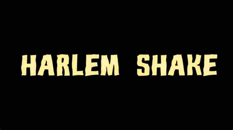 Harlem Shake Meme - harlem shake know your meme