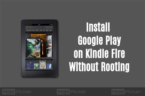 Play Store Kindle How To Install Play On Kindle Tablet Without