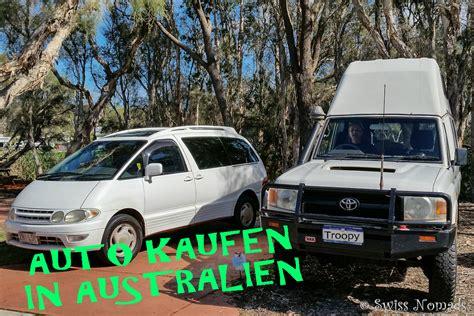 Wie Auto Kaufen by Auto Kaufen In Australien Tipps Und Infos Swiss Nomads