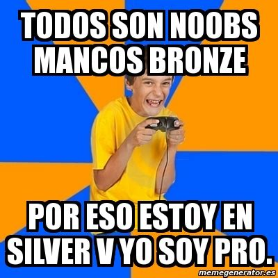 Kid Gamer Meme - meme annoying gamer kid todos son noobs mancos bronze
