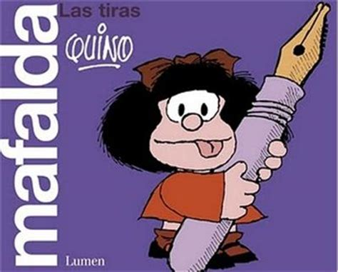 libro mafalda 7 mafalda mafalda todas las tiras quino comprar libro en fnac es