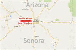 map of douglas arizona douglas arizona agua prieta sonora border crossing