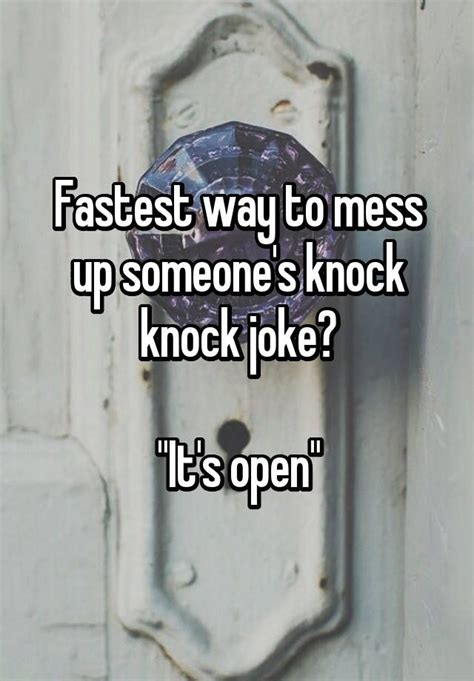 Up With Snarky Snarky Gossip 2 by Fastest Way To Mess Up Someone S Knock Knock Joke Quot It S
