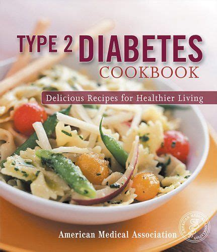 type 2 diabetes cookbook plan the ultimate beginnerã s diabetic diet cookbook kickstarter plan guide to naturally diabetes proven easy healthy type 2 diabetic recipes books best 25 american association ideas on