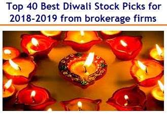top 40 best diwali stock picks for 2018 2019 from