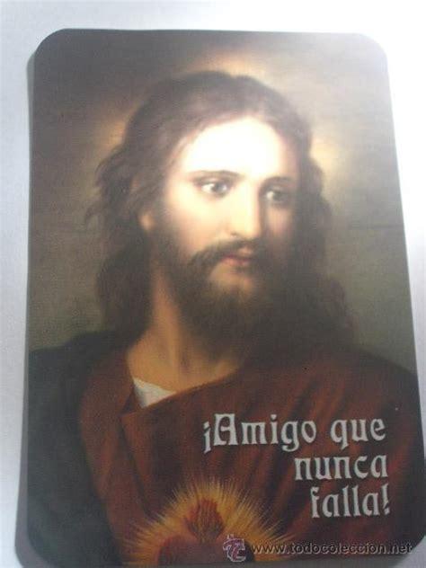 imagenes de jesus amigo que nunca falla calendario religioso 161 amigo que nunca falla comprar