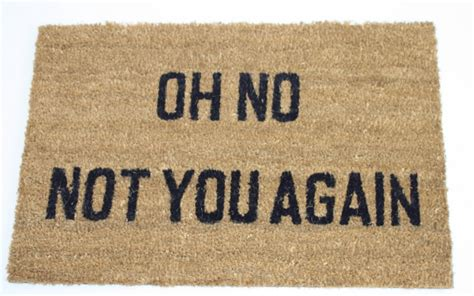 Not You Again Doormat pvc back coir doormat oh no not you again 24 quot x 16 quot hardwearing welcome mat