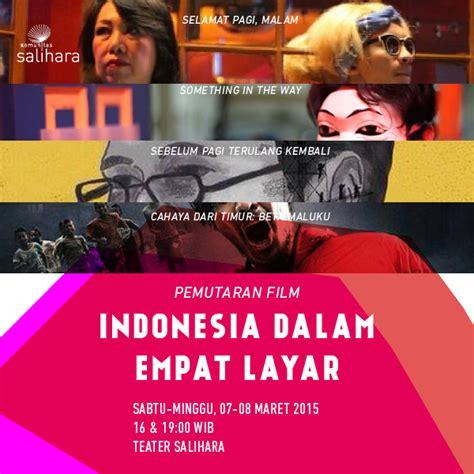 film film indonesia terbaik 2015 pemutaran film indonesia dalam empat layar 171 informasi