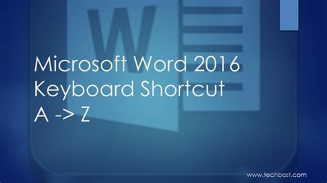 view keyboard layout ms word microsoft word 2016 a z popular keyboard shortcuts techbast