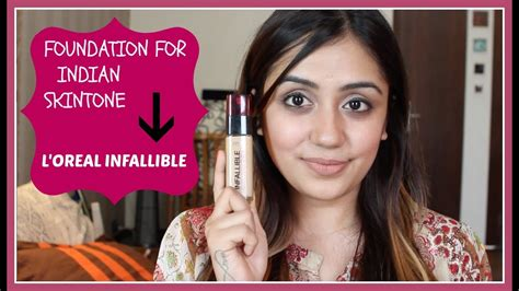 Foundation for Indian Skintone - L'OREAL INFALLIBLE ... L'oreal India