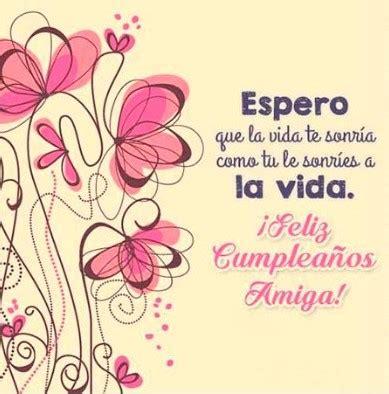 imagenes hermosas de feliz cumpleaños amiga feliz cumplea 241 os amiga querida mensajes de feliz cumplea 241 os