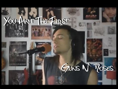 guns n roses you ain t first mp3 download you ain t the first guns n roses cover by l aintr