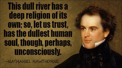 nathaniel hawthorne biography religion scarlet letter nathaniel hawthorne quotes quotesgram