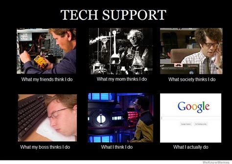 Home Design Story How To Restart by Tech Support What My Friends Think I Do Weknowmemes