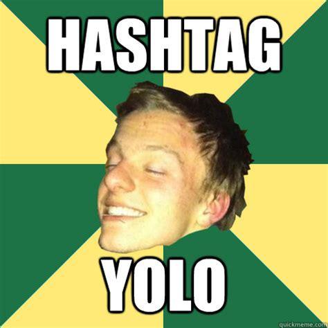 Yolo Meme - hashtag yolo r baby quickmeme