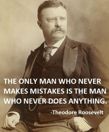to mighty things the of theodore roosevelt big words books theodore roosevelt quotes about quotesgram