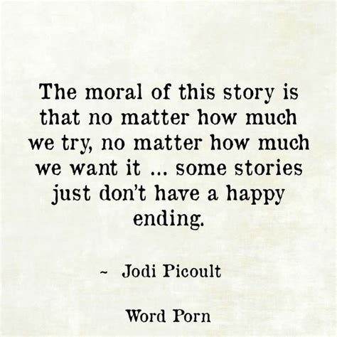 why the themes in your life stories are so important 64 top happy ending quotes and sayings