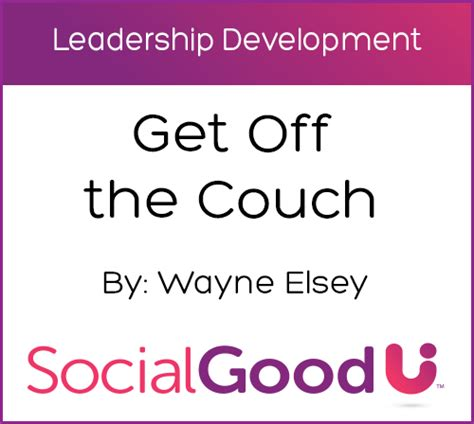off the couch get off the couch socialgoodu