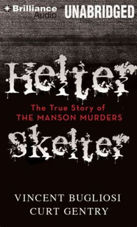 helter skelter the true story of the murders books helter skelter the true story of the murders by