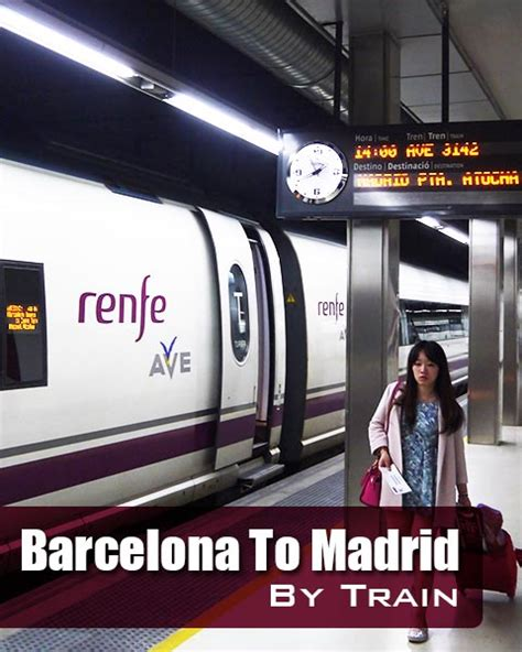 barcelona madrid train getting from barcelona to madrid by train renegade travels