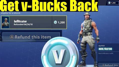 are fortnite refunds back how to refund v bucks on fortnite get your v bucks back