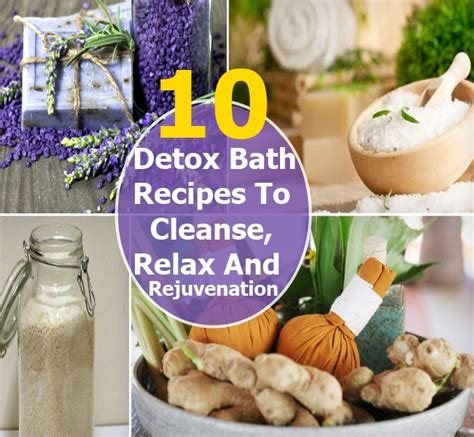 10 Detox Bath Recipes by 10 Detox Bath Recipes To Cleanse Relax And Rejuvenate You