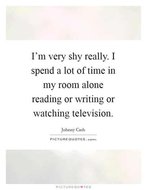 in my room alone television quotes sayings television picture quotes