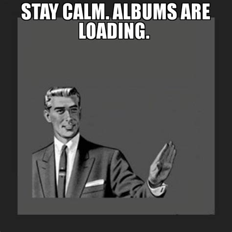 Remain Calm Meme - remain calm meme 28 images i m calm meme by