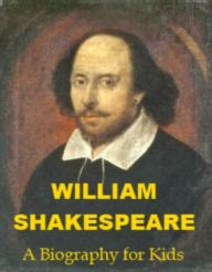 William Shakespeare Biography For Students | william shakespeare a biography for kids by charles ryan