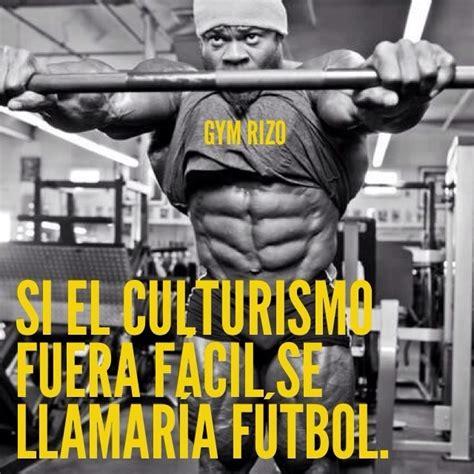 frases de motivacion gym imagenes para facebook recopilaci 243 n frases de motivaci 243 n gym rizo motivation