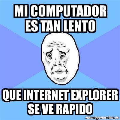Memes De Internet - microsoft jubilar 225 a su emblem 225 tico navegador web