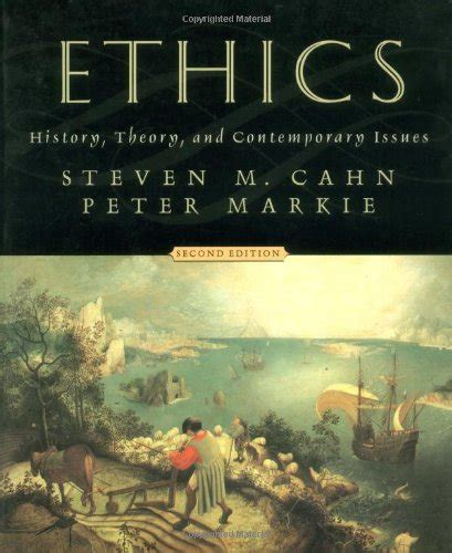 ethics theory and contemporary issues ethics history theory and contemporary issues used