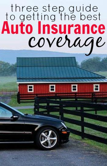 3 step guide to getting the right auto insurance coverage