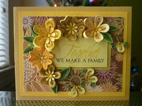 how can we make greeting cards handmade paper quilling yellow greeting card quot together we