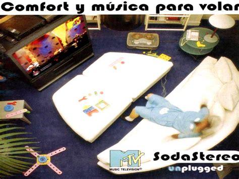 comfort y musica para volar un misil en mi placard soda stereo mtv unplugged