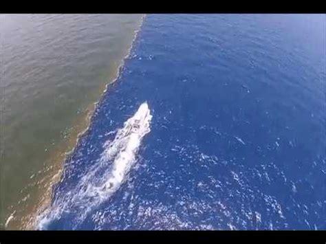 de donde no se se juntan dos oceanos donde el agua no se mezcla youtube