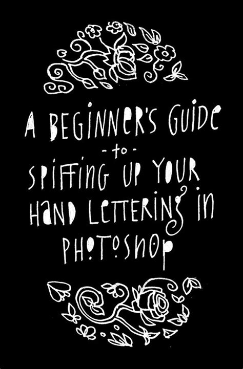 lettering tutorial for beginners a beginner s guide to spiffing up your hand lettering in