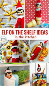 ideas elf on the shelf elf on the shelf ideas for the kitchen natural beach living