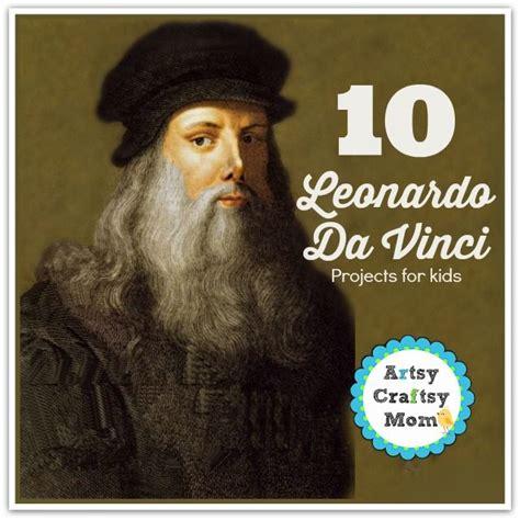 leonardo da vinci biography for elementary students 17 best images about amazing art lesson plans on pinterest
