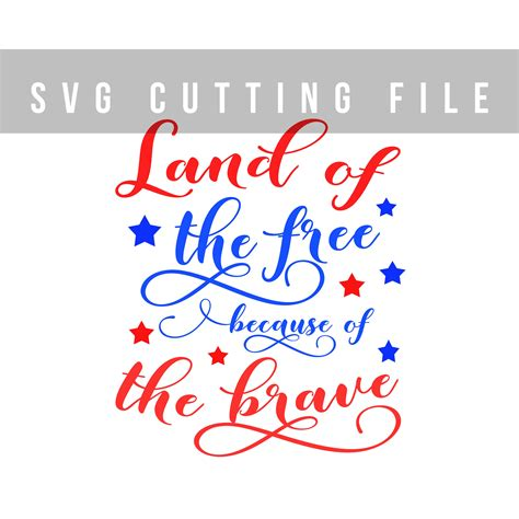Card Making Machines - land of the free because of the brave s design bundles