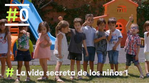 vida secreta de los 8491110836 la vida secreta de los ni 241 os programa 1 completo 0 youtube