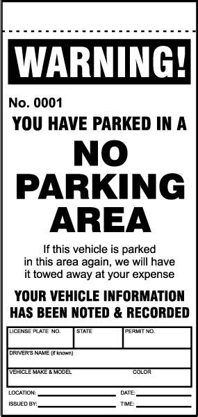 No Parking Area Violation Ticket Y6009 By Safetysign Com Parking Warning Notice Template