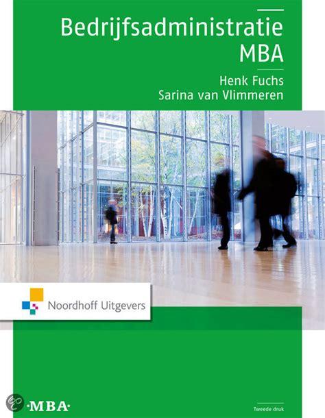 Mba Nederlandse Associatie by Bol Bedrijfsadministratie Mba Henk Fuchs Sarina