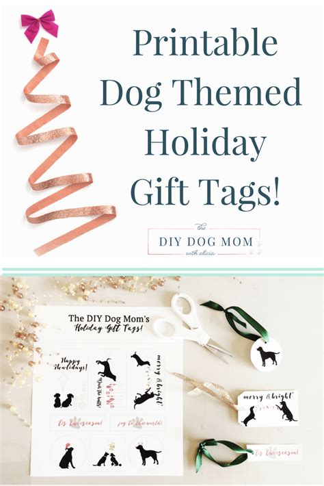 printable dog gift tags free dog themed holiday gift tags the diy dog mom