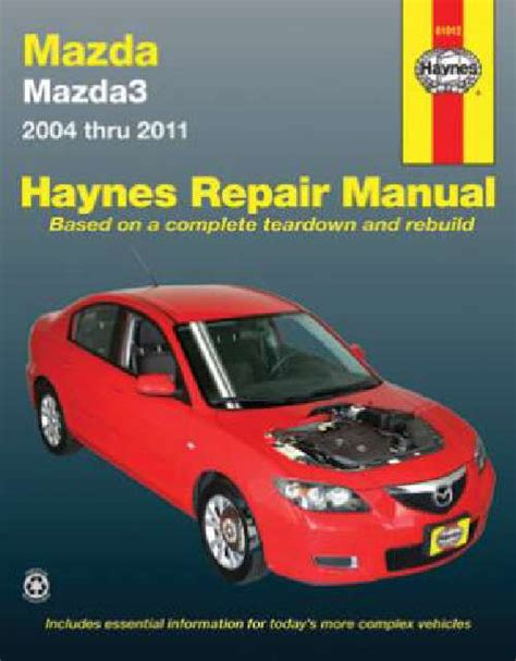 auto repair manual free download 2000 mazda mx 5 electronic throttle control mazda 3 workshop owners repair manual haynes 2004 2011 sagin workshop car manuals repair books
